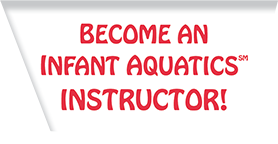 Become an Infant Swimming Instructor
